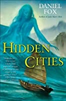 Hidden Cities (Moshui, the Books of Stone and Water)