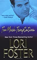 Too Much Temptation (Brava Brothers, #1)