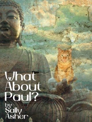 What About Paul? Sally Asher