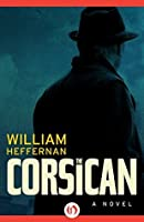 The Corsican: A Novel