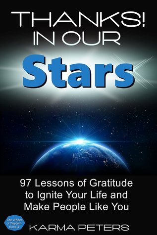 Thanks! In Our Stars  by  Karma Peters