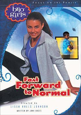 Fast Forward to Normal  by  Lissa Halls Johnson