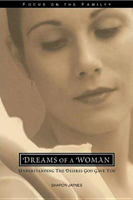 Dreams of a Woman  by  Sharon Jaynes