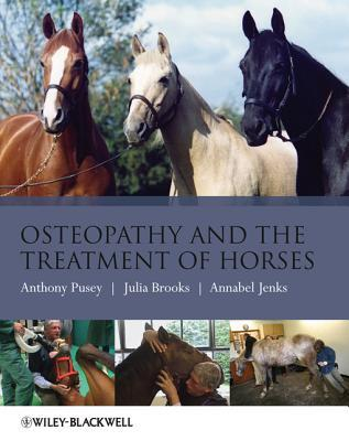 Osteopathy and the Treatment of Horses Anthony Pusey