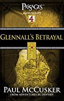 Glennall's Betrayal (Adventures in Odyssey, Passages Manuscripts, #4)