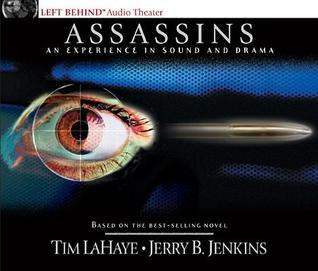 Assassins: An Experience in Sound and Drama: Assignment: Jerusalem, Target: Antichrist  by  Tim LaHaye