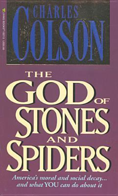 God of Stones and Spiders Charles W. Colson