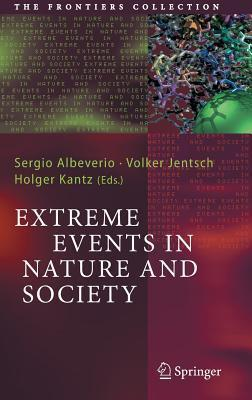 Extreme Events in Nature and Society  by  Sergio Albeverio
