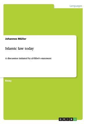 Islamic Law Today  by  Johannes Müller