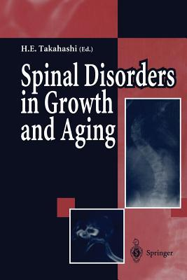 Spinal Disorders in Growth and Aging Hideaki E. Takahashi