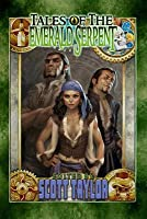 Tales of the Emerald Serpent: Ghosts of Taux