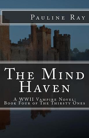 The Mind Haven (The Thirsty Ones #4)  by  Pauline Ray