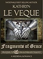 Fragments of Grace (Prequel to the Dragonblade Trilogy)