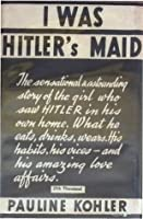 I Was Hitler's Maid