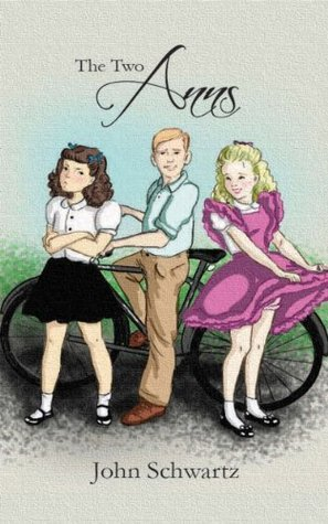 The Two Anns: A Personal Short Story (Some Women I Have Known Book 2)  by  John  Schwartz
