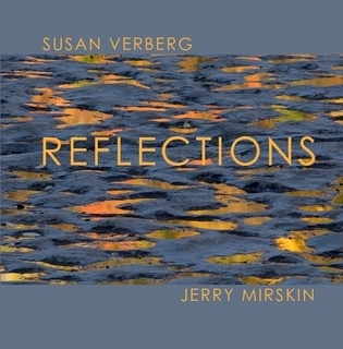 Reflections  by  Jerry Mirskin