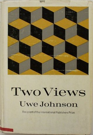 Two Views  by  Uwe Johnson