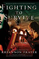 Fighting to Survive  (As The World Dies, #2)