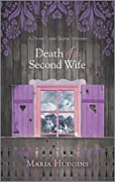Death of a Second Wife (Dotsy Lamb, #4)