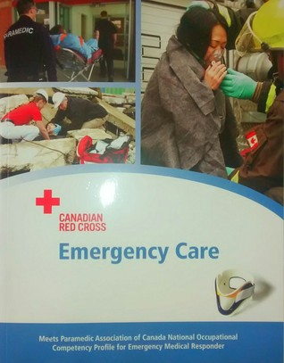 Emergency Care The Canadian Red Cross Society