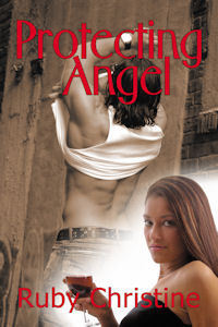 Protecting Angel  by  Ruby Christine