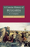 A Concise History of Bulgaria (Cambridge Concise Histories)