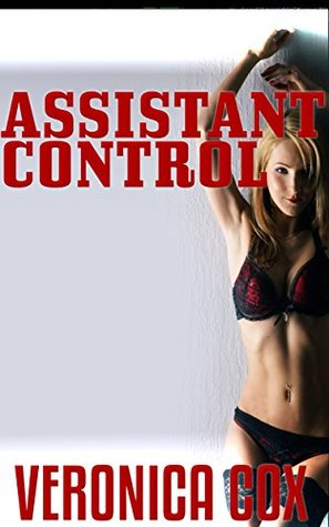 Assistant Control  by  Veronica Cox
