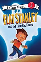 Flat Stanley and the Haunted House: I Can Read Level 2 (I Can Read Book 2)