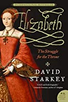 Elizabeth: The Struggle for the Throne
