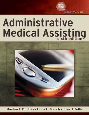 Administrative Medical Assisting (Book Only) Marilyn T. Fordney
