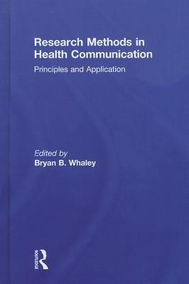 Explaining Illness: Research, Theory, and Strategies (Routledge Communication Series)  by  Bryan B. Whaley