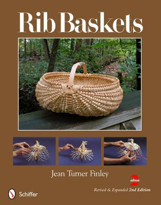 Rib Baskets, Revised & Expanded 2nd Edition  by  Jean Turner Finley