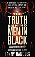 The Truth Behind Men In Black: Government Agents--Or Visitors From Beyond