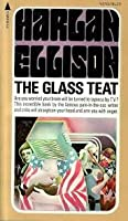 The Glass Teat: Essays of Opinion on the Subject of Television