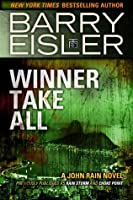 Winner Take All (A John Rain Novel)