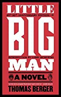 Little Big Man: A Novel