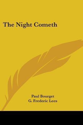 The Night Cometh  by  Paul Bourget