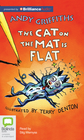 Cat on the Mat is Flat, The  by  Andy Griffiths