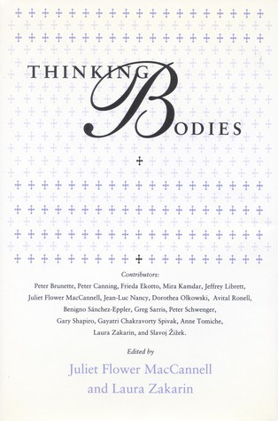 Thinking Bodies  by  Juliet Flower MacCannell