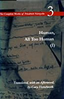 Human, All Too Human (Complete Works 3)