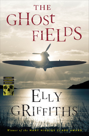 The Ghost Fields (Ruth Galloway #7)  by  Elly Griffiths