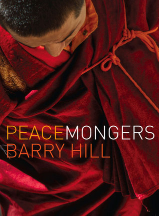 Peacemongers Barry Hill