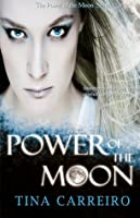 Power of the Moon  (Power of the Moon, #1)