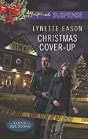 Christmas Cover-Up (Family Reunions Book 2)