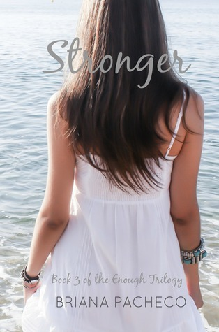Stronger (Enough, #3)  by  Briana Pacheco