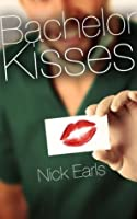 Bachelor Kisses: Book One of the Brisbane Rewound Trilogy