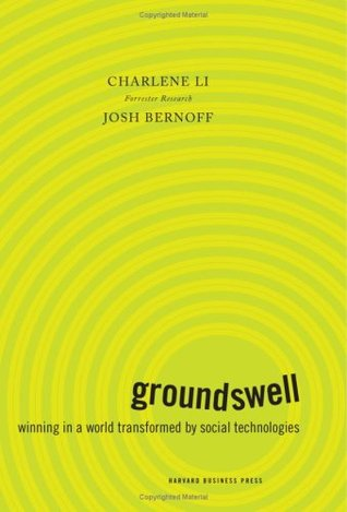 New Rules for Business: Groundswell / Content Rules / The Now Revolution  by  Charlene Li