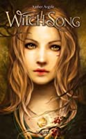 Witch Song (Witch Song, #1)