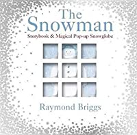 Snowman,The: Storybook And Magical Pop-up Snowglobe