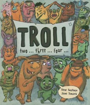 Troll ... Two ... Three ... Four Steve Smallman